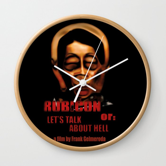 Rubicon or: Let's talk about Hell Wall Clock