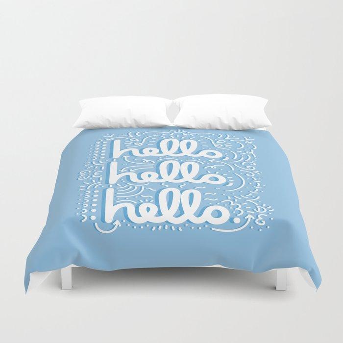HELLO HELLO HELLO - light blue Duvet Cover