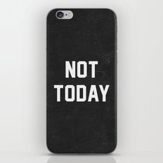 Not today - black version iPhone & iPod Skin