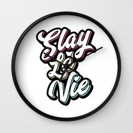 Slay La Vie (C'est la Vie) Wall Clock