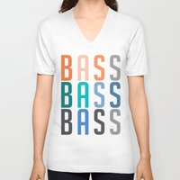 bass V-neck T-shirts featuring BASS BASS BASS by DropBass