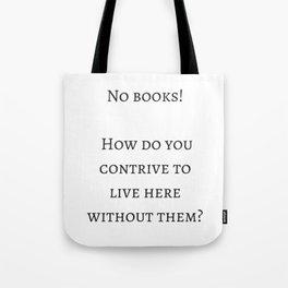 No Books! Tote Bag