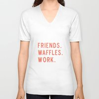 parks and rec V-neck T-shirts featuring PARKS AND REC FRIENDS WAFFLES WORK by comesatyoufast