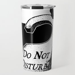 Do Not Disturb Travel Mug