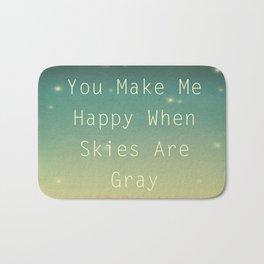 You Make Me Happy Bath Mat
