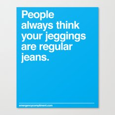 Jeggings Canvas Print
