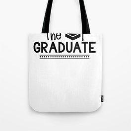 Grads The Graduate Tote Bag
