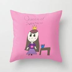 QUEEN OF SWEETNESS Throw Pillow