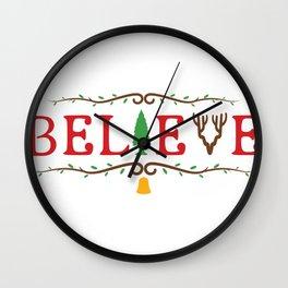 Santa Believe in Santa Clause Christmas Wall Clock