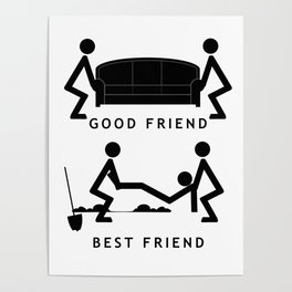 Good Friend Best Friend Poster