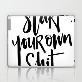Start your own sh-t Laptop & iPad Skin
