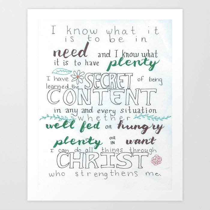Philippians 4:12-13 Art Print by susannarempel | Society6