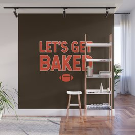 Let's Get Baked Wall Mural