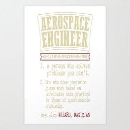 Aerospace Engineer Funny Dictionary Term Art Print