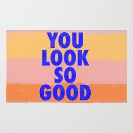You Look So Good! Rug