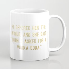 Vodka Soda Coffee Mug