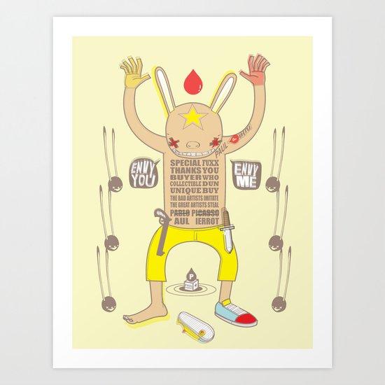 ENVY YOU ENVY ME ! Art Print