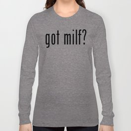 milf Long Sleeve T-shirt