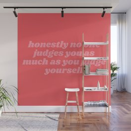 honestly no one Wall Mural