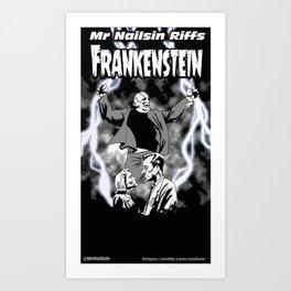 Nailsin Riffs Frankenstein Art Print