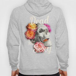 Dead is the New Sexy Hoody