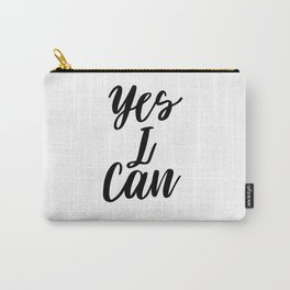 Yes I Can, Inspirational Print, Inspirational Quote, Typography Design, Motivational Art, Inspiring Carry-All Pouch