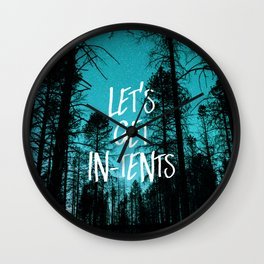 Lets Get In Tents Wall Clock