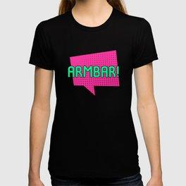 Look Out for the Armbar Brazilian Jiu-Jitsu BJJ Training MMA T-shirt