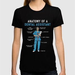 Funny Anatomy of a Dental Assistant T-shirt