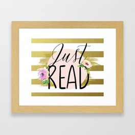 Just Read - Flowers & Gold Framed Art Print