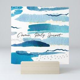 Come, Holy Spirit Mini Art Print