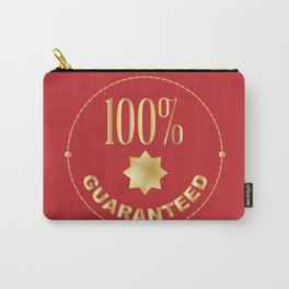 One Hundred Percent Guaranteed Carry-All Pouch