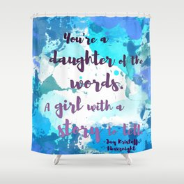 DAUGHTER OF WORDS | NEVERNIGHT BY JAY KRISTOFF Shower Curtain