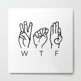 wtf Metal Print