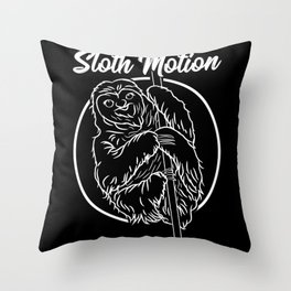 Sloth Lazy Slowly Relaxes Throw Pillow