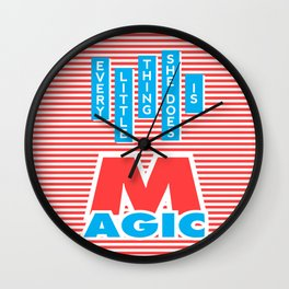 Every Little Thing She Does Is Magic (red version) Wall Clock