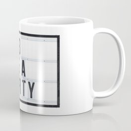 3 is a Party Coffee Mug