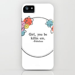 Floral - Killin Em iPhone Case