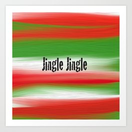 jingle jingle Art Print
