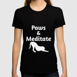 Cute Yoga Designs For Dog Lovers Paws and Meditate Pets Funny T-shirt