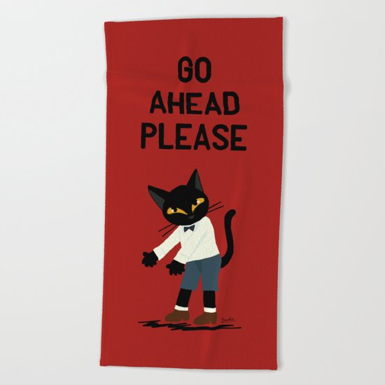 Go ahead please Beach Towel