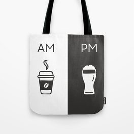 AM-PM, COFFEE & BEER Tote Bag