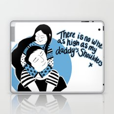 There is no place higher than on Daddy's shoulders Laptop & iPad Skin