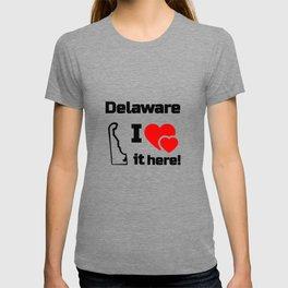 Delaware I Love It Here! T-shirt