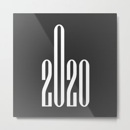 Middle Finger Up 2020  Metal Print