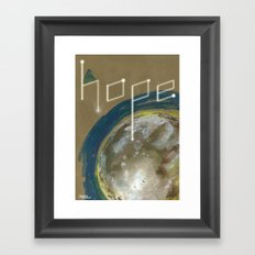 {Hope}  don't far away Framed Art Print