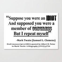 Idiot Congress Samuel L. Clemens Quote Canvas Print