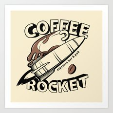 COFFEE ROCKET Art Print