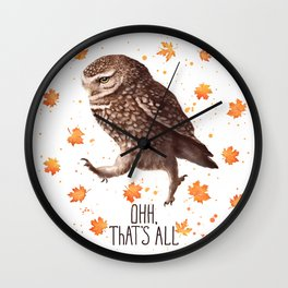 Owl ohh, that's all Wall Clock