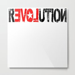 revolution… but with a twist of Love! Metal Print